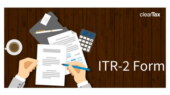 ITR-2 Form: Understanding Income Tax Form 2