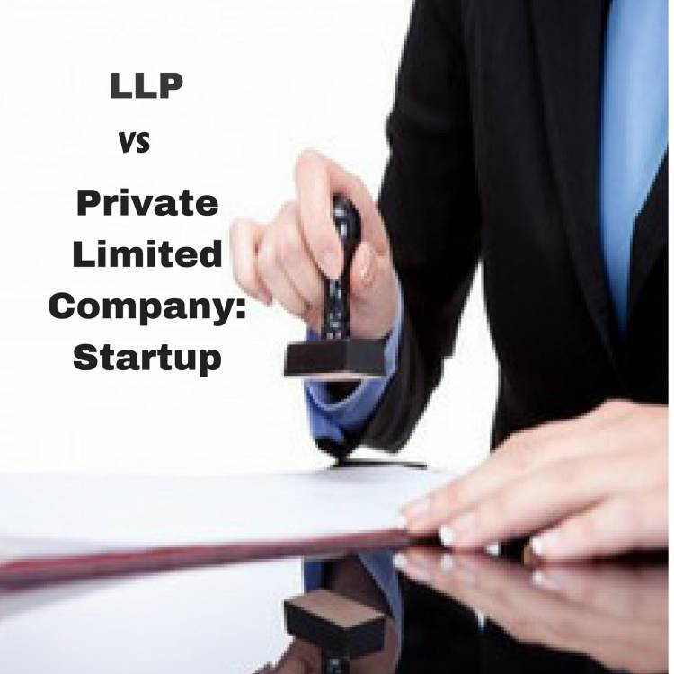 LLP vs. Private Limited Company for a Startup