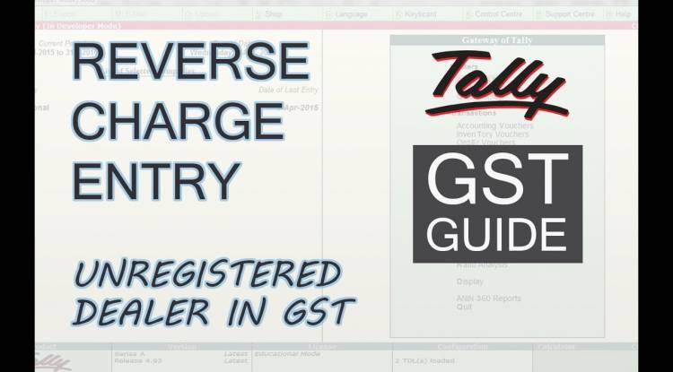 Impact of GST if goods or services purchased from unregistered dealer – Reverse charge on unregistered dealer explained