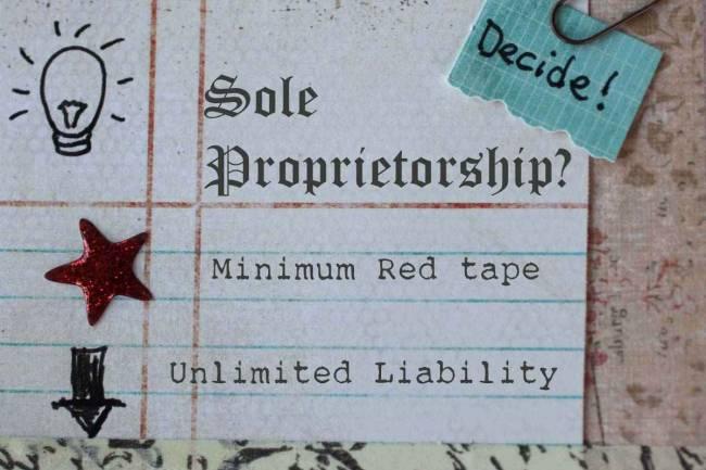 Disadvantage of Sole Proprietorship Firm Registration in India