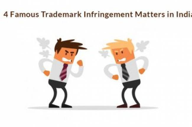 4 Famous Trademark Infringement Matters In India
