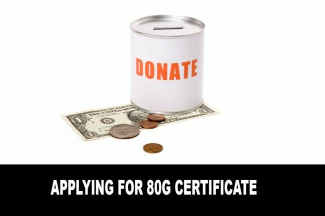 Tax Exemption: Steps For Getting An 80G Certificate