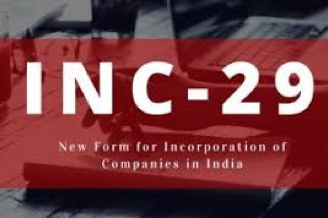 INC-29 Company Registration Process In India: All You Need To Know