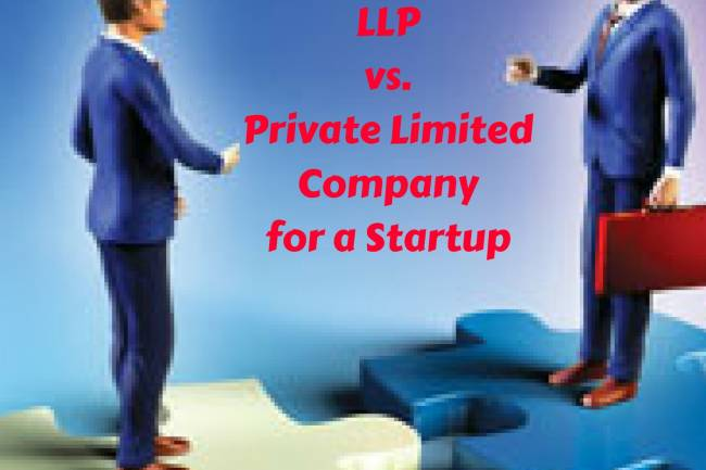 LLP vs Private Limited Company: Startup