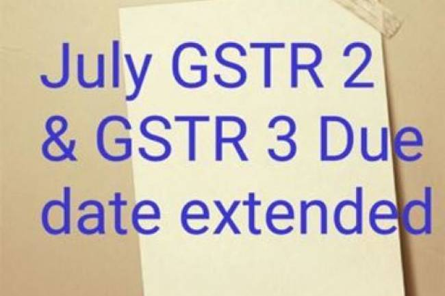 Revised due date for GSTR 2, GSTR 3 has been extended for July Month till 10th November, 2017: GST Council