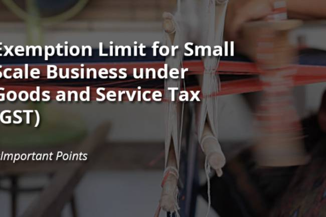 Basic exemption limit for small dealers/suppliers under GST in India