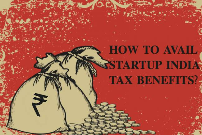 How to Avail Tax Benefits Under Startup India Scheme