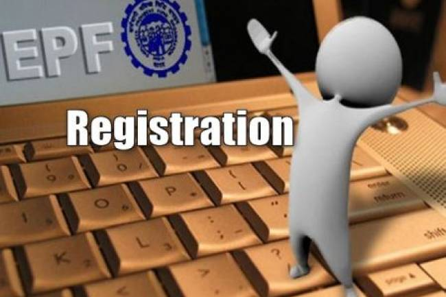 WHAT ARE THE REQUIREMENTS FOR REGISTRATION IN EMPLOYEES PROVIDENT FUND?