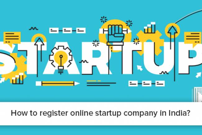 Start Up company Registration or How to register under Start up Company in India